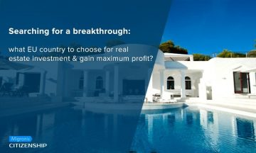 Searching for a breakthrough: what EU country to choose for real estate investment & gain maximum profit?