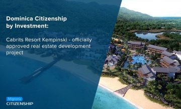 Dominica Citizenship by Investment: Cabrits Resort Kempinski – officially approved real estate development project