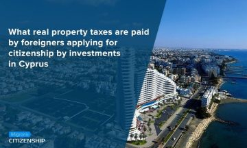 What real property taxes are paid by foreigners applying for citizenship by investments in Cyprus