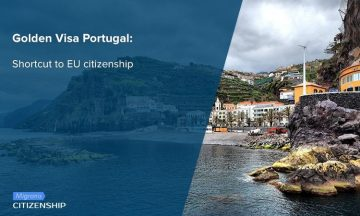 Golden Visa Portugal: Shortcut to EU citizenship