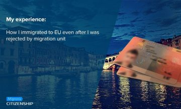 My experience: How I immigrated to EU even after I was rejected by migration unit