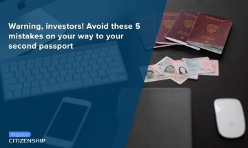 Warning, investors! Avoid these 5 mistakes on your way to your second passport
