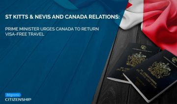 St. Kitts & Nevis and Canada relations: Prime Minister urges Canada to return visa-free travel