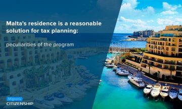 Malta's residence is a reasonable solution for tax planning: peculiarities of the program