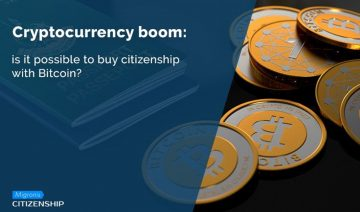 Cryptocurrency boom: Is it possible to buy citizenship with Bitcoin?