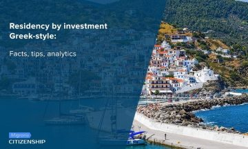 Residency by investment Greek-style: Facts, tips, analytics
