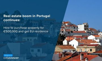 Real estate boom in Portugal continues: How to purchase property for €500,000 and get EU residence