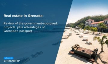 Real estate in Grenada: Review of the government-approved projects, plus advantages of Grenada's passport