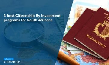3 best Citizenship By Investment programs for South Africans