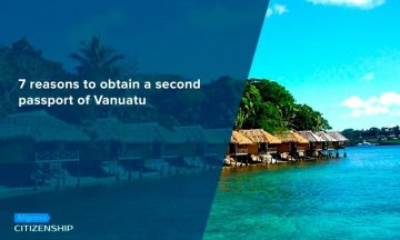 7 reasons to obtain a second passport of Vanuatu