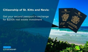 Citizenship of St. Kitts and Nevis: Get your second passport in exchange for $200k real estate investment